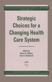 Cover of: Strategic choices for a changing health care system |