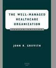 Cover of: The well-managed healthcare organization