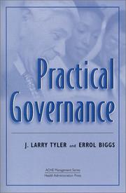 Cover of: Practical Governance (Management Series (Ann Arbor, Mich.).) | J. Larry Tyler