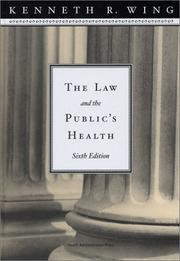 Cover of: The law and the public's health