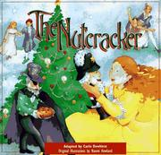 The Nutcracker by Carin Dewhirst