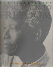 Cover of: Illustrated Long Walk to Freedom the Aut