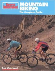 Cover of: Mountain Biking: The Complete Guide (Sports Illustrated Winner's Circle)