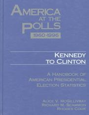 Cover of: America at the polls, 1960-1996 Kennedy to Clinton