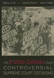 Cover of: The Public Debate Over Controversial Supreme Court Cases