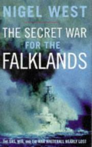 Cover of: The Secret War to the Falklands - The SAS, MI6, and the war Whitehall Nearly Lost