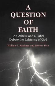 Cover of: A question of faith | William E. Kaufman