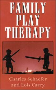 Cover of: Family play therapy
