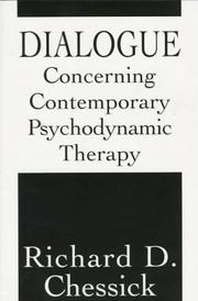 Cover of: Dialogue concerning contemporary psychodynamic therapy