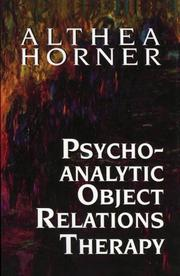 Cover of: Psychoanalytic Object Relations Therapy | Althea Horner
