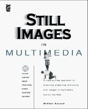 Cover of: Still images in multimedia | Mikkel Aaland