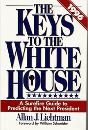 Cover of: The keys to the White House, 1996