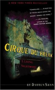 Cover of: Cirque Du Freak #1: A Living Nightmare: Book 1 in the Saga of Darren Shan