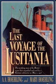 Cover of: last voyage of the Lusitania | A. A. Hoehling