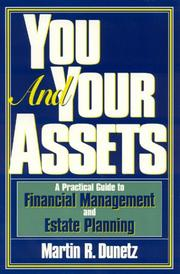 Cover of: You and your assets | Martin R. Dunetz