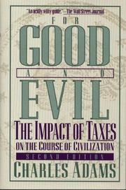 Cover of: For good and evil by Adams, Charles