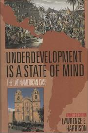 Cover of: Underdevelopment Is a State of Mind