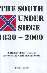 Cover of: The South under siege, 1830-2000 | Conner, Frank.