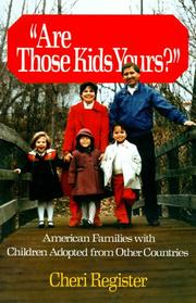 Cover of: Are Those Kids Yours? | Cheri Register