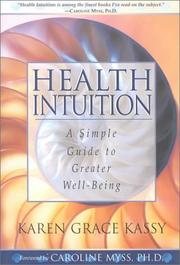 Cover of: Health Intuition | Karen Grace Kassy