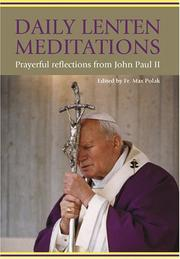 Cover of: Daily Lenten Meditations: Prayerful Reflections from John Paul II