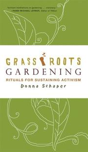 Cover of: Grassroots gardening