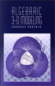 Cover of: Algebraic 3-D modeling