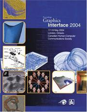 Cover of: Graphics Interface Proceedings 2004 (Graphics Interface Proceedings) | Wolfgang Heidrich