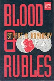 Cover of: Blood and rubles: a Porfiry Petrovich Rostnikov novel