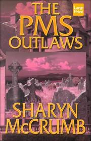 Cover of: The PMS outlaws: an Elizabeth MacPherson novel