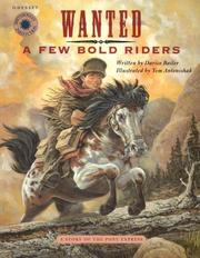 Cover of: Wanted: A Few Bold Riders | Darice Bailer