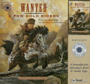 Cover of: Wanted a Few Bold Riders | Darice Bailer