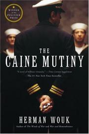 The Caine Mutiny by H. Wouk