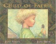 Cover of: Child of Faerie, Child of Earth