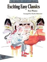 Exciting Easy Classics for Piano (Creative Concepts Library)