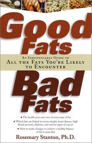 Cover of: Good Fats, Bad Fats | Rosemary Stanton