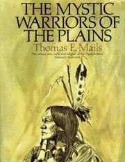 Cover of: The mystic warriors of the Plains | Thomas E. Mails