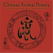 Cover of: Chinese Animal Powers 2008 Calendar | Huang Chungliang Al