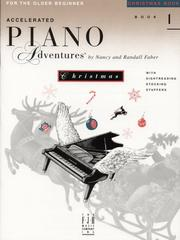 Cover of: Accelerated Piano Adventures, Christmas Book 1
