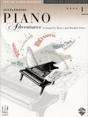 Cover of: Accelerated Piano Adventures For The Older Beginner, Popular Repertoire, Book  1