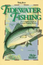 Tidewater fishing by Skip Miller