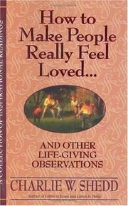 Cover of: How to Make People Really Feel Loved | Charlie W. Shedd