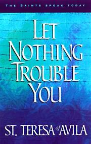 Cover of: Let Nothing Trouble You | Heidi S. Hess