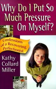 Cover of: Why Do I Put So Much Pressure on Myself?