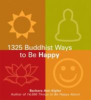 Cover of: The 1325 Buddhist Ways to Be Happy