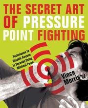 Cover of: The Secret Art of Pressure Point Fighting