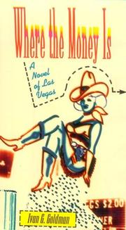 Cover of: Where the money is: a novel of Las Vegas