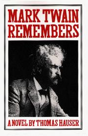Cover of: Mark Twain remembers: a novel