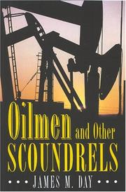 Cover of: Oilmen and other scoundrels | James M. Day