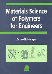 Cover of: Materials science of polymers for engineers